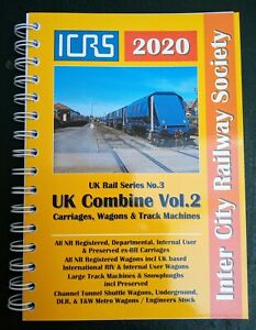ICRS-UK-Rail-Series-No-3-UK-Combine-2020-Vol-2-Carriages-Wagons-Spiral-Bound-SB