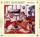 Reunion 0033651025528 by Lucy Kaplansky CD