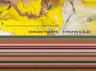 Gerhard Richter. Streifen & Glas von Gerhard Richter (2013, Kunststoffeinband)