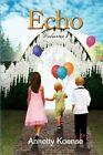 Echo 1 9781456852023 by Annetty Koense Paperback