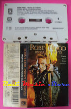 MC ROBIN HOOD PRINCE OF THIEVES O.S.T. MICHAEL KAMEN LYNNE no cd lp dvd vhs