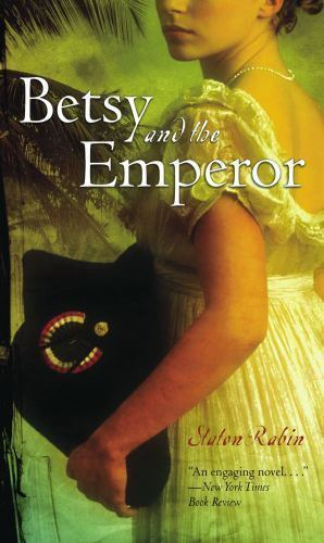 Betsy and the Emperor by Rabin, Staton