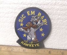 US Navy – Tomcat Sic'em Baby - E-2C Hawkeye Embroidered Patch