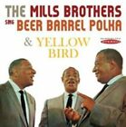 The Mills Brothers Sing Beer Barrel Polka and Yellow Bird 5055122112846 CD
