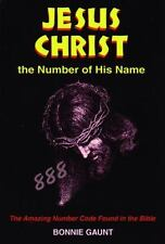 Jesus Christ: The Number of His Name: The Amazing Number Code Found in-ExLibrary