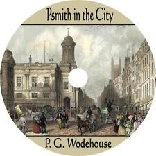 Psmith in the City, P. G. Wodehouse Classic Comedy Audiobook on 1 MP3 CD