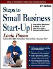 Steps to Small Business Start-Up: Everything You Need to Know to Turn Your Idea into a Successful Business by Linda Pinson (Paperback, 2014)
