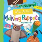 Making Puppets by Toby Reynolds (Paperback / softback, 2015)