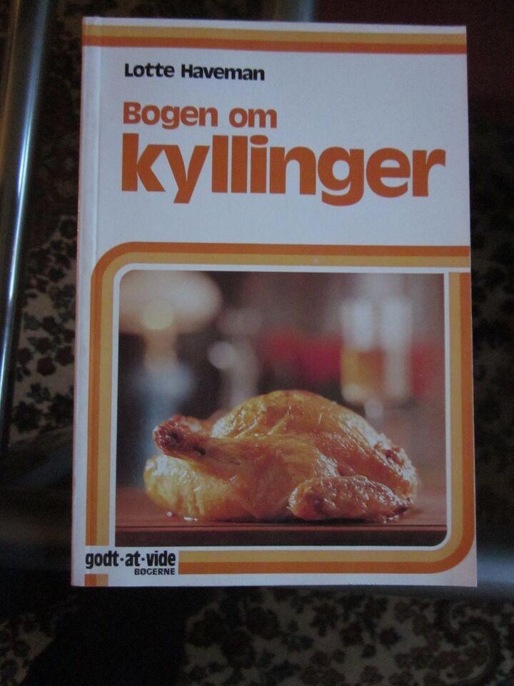 Bogen om Kyllinger, lotte havemann, emne: mad og vin