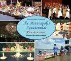 Seventy-Five Years of the Minneapolis Aquatennial by Pam Albinson (Paperback / softback, 2014)