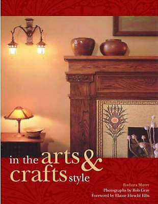 1 of 1 - In the Arts and Crafts Style by Barbara Mayer (Hardback, 2006)