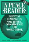 A Peace Reader: Essential Readings on War, Justice, Non-violence and World Order by Paulist Press International,U.S. (Paperback, 1993)