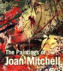 The Paintings of Joan Mitchell by Jane Livingston (Paperback, 2002)