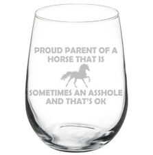 Proud Parent Horse Funny Stemmed / Stemless Wine Glass