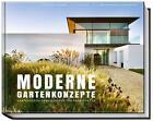 Moderne Gartenkonzepte von Petra Reidel (2015, Kunststoffeinband)