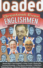 Loaded : Greatest Ever Englishmen by Arcturus Publishing (Paperback, 2003)