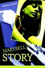 Marybell's Story 9780595355778 by Roselys Polanco Book