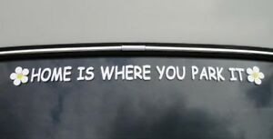 Sticker-for-Mazda-Bongo-Friendee-Ford-Freda-LDV-Home-Is-Where-You-Park-It-VW