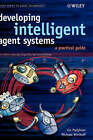 Developing Intelligent Agent Systems: A Practical Guide by Lin Padgham, Michael Winikoff (Hardback, 2004)