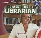 Meet the Librarian by Joyce Jeffries (Hardback, 2013)