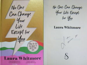 Signed Book No One Can Change Your Life Except For You by Laura Whitmore 1st Edn