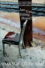 Are You Sitting Down? by Shannon Yarbrough (Paperback / softback, 2010)