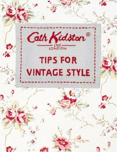 1 of 1 - Tips For Vintage Style by Kidston, Cath 0091900387 The Cheap Fast Free Post