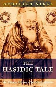 NEW-Hasidic-Tale-Littman-Library-of-Jewish-Civilization-by-Gedalyah-Nigal