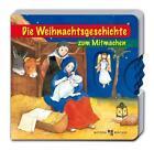 Die Weihnachtsgeschichte zum Mitmachen von Irmgard Partmann (2009, Kunststoffeinband)