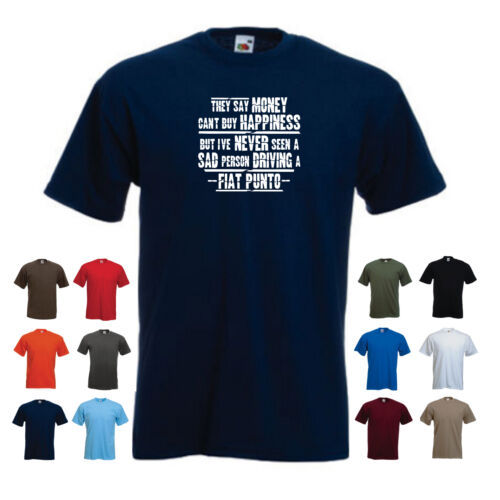 Men/'s Funny Fiat Car Gift T-shirt Fiat Punto /'They say Money can/'t buy .../'