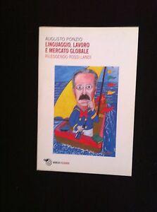 LINGUAGGIO-LAVORO-EMERCATO-GLOBALE-ROSSI-LANDI-PONZIO