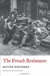 Wieviorka-French-Resistance-BOOKH-NEUF
