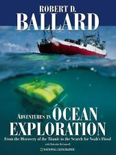 Adventures in Ocean Exploration : From the Discovery of the Titanic to-ExLibrary