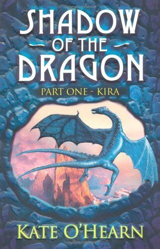Shadow of the Dragon: 1: Kira By Kate O'Hearn