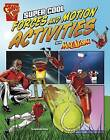 Super Cool Forces and Motion Activities with Max Axiom by Agnieszka Biskup (Paperback, 2015)