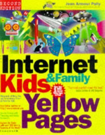The Internet Kids   Family Yellow Pages  2nd Ed    The Internet Kids