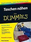 Taschen nähen für Dummies von Petra Daniels (2013, Taschenbuch)