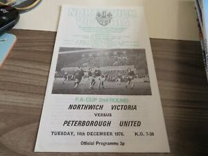 NORTHWICH VICTORIA. - v.- Peterborough United.     F.A.Cup 2.   1976-7.  **VGC**