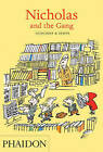 Nicholas and the Gang by Jean-Jacques Sempe, Rene Goscinny (Paperback, 2011)
