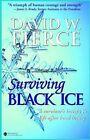 Surviving Black Ice by David W Fierce (Paperback / softback, 2002)