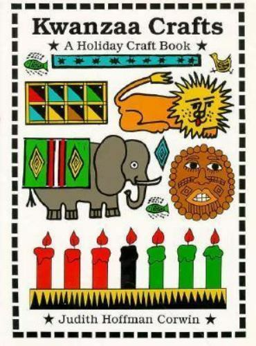 Kwanzaa Crafts : A Holiday Craft Book by Judith Hoffman Corwin