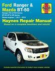 Haynes Workshop Repair Manual suitable for Ford Ranger PX Mazda BT-50 UP UR