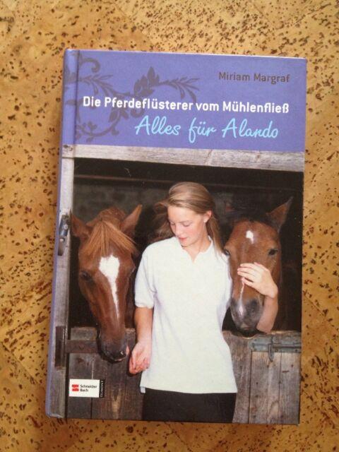 Die Pferdeflüsterer vom Mühlenfließ 01. Alles für Alando von Miriam Margraf (20…