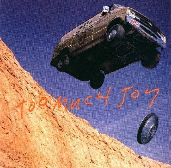 Mutiny cd Too Much Joy NEW Sealed OOP (1992, Giant (USA) Jay Blumenfeld, Tim Qui