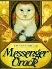 Messenger Oracle by Ravynne Phelan (Undefined, 2012)