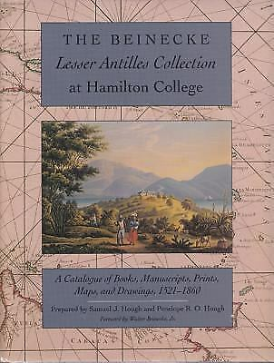 Beinecke Lesser Antilles Collection at Hamilton College: A Catalogue of Books,