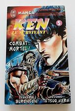 Ken le survivant (hokuto no ken) J'ai Lu tome 5 combat mortel