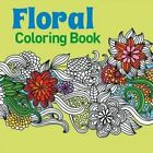 Floral Coloring Book by Arcturus Publishing Ltd, Arcturus Publishing (Paperback / softback, 2015)