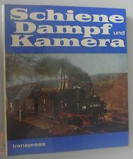 Schiene Dampf und Kamera ~die letzten Jahre des Dampflokbetriebes der DR
