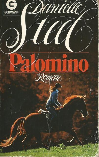 Palomino von Danielle Steel